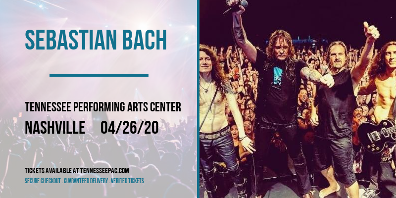 Sebastian Bach at Tennessee Performing Arts Center