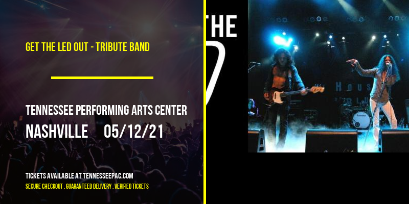 Get the Led Out - Tribute Band at Tennessee Performing Arts Center