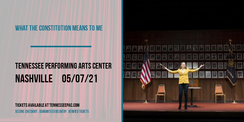 What the Constitution Means to Me at Tennessee Performing Arts Center
