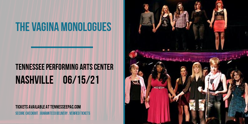 The Vagina Monologues at Tennessee Performing Arts Center