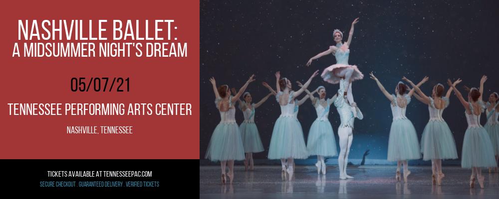 Nashville Ballet: A Midsummer Night's Dream at Tennessee Performing Arts Center