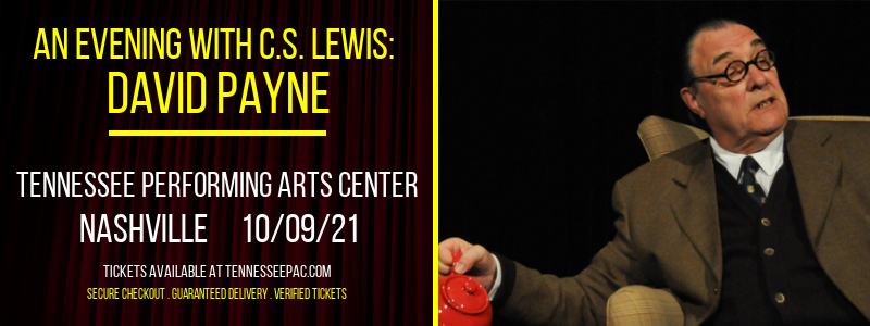 An Evening with C.S. Lewis: David Payne at Tennessee Performing Arts Center