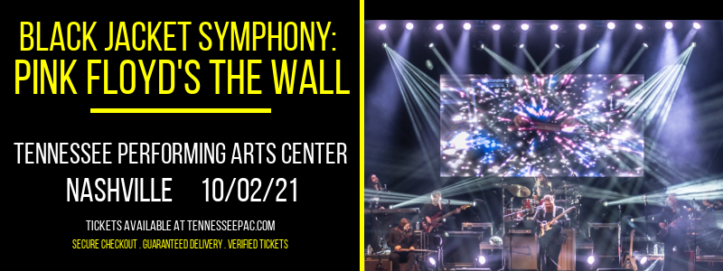 Black Jacket Symphony: Pink Floyd's The Wall at Tennessee Performing Arts Center