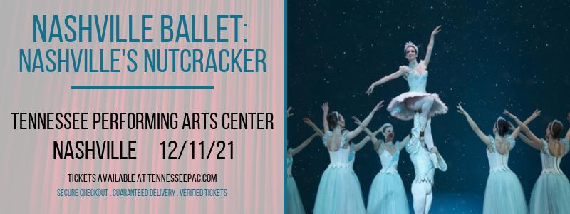 Nashville Ballet: Nashville's Nutcracker at Tennessee Performing Arts Center
