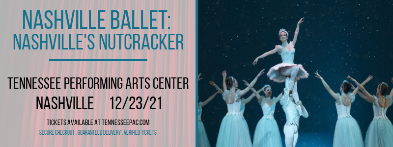 Nashville Ballet: Nashville's Nutcracker at Tennessee Performing Arts Center