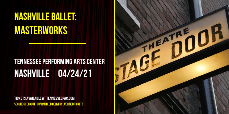 Nashville Ballet: Masterworks [CANCELLED] at Tennessee Performing Arts Center