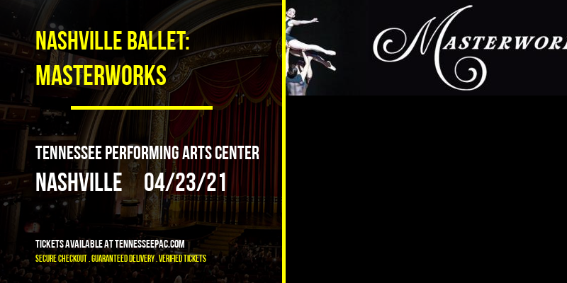 Nashville Ballet: Masterworks [CANCELLED] at Tennessee Performing Arts Center
