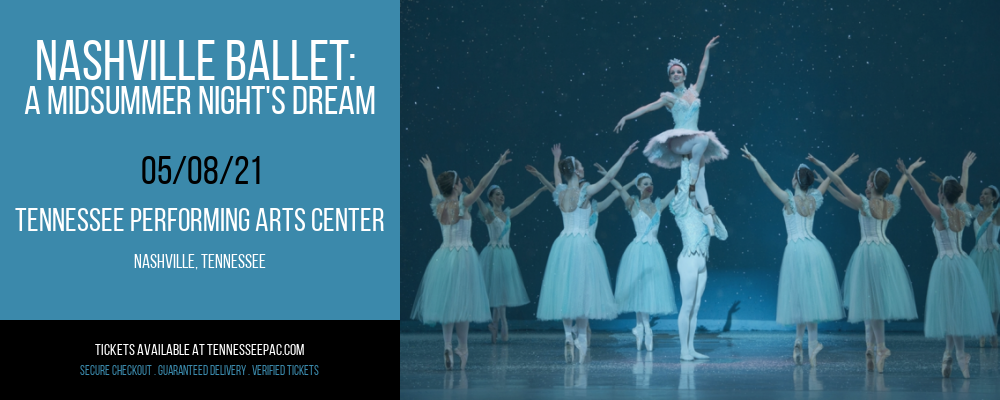 Nashville Ballet: A Midsummer Night's Dream [CANCELLED] at Tennessee Performing Arts Center
