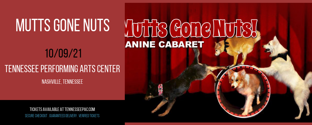 Mutts Gone Nuts at Tennessee Performing Arts Center