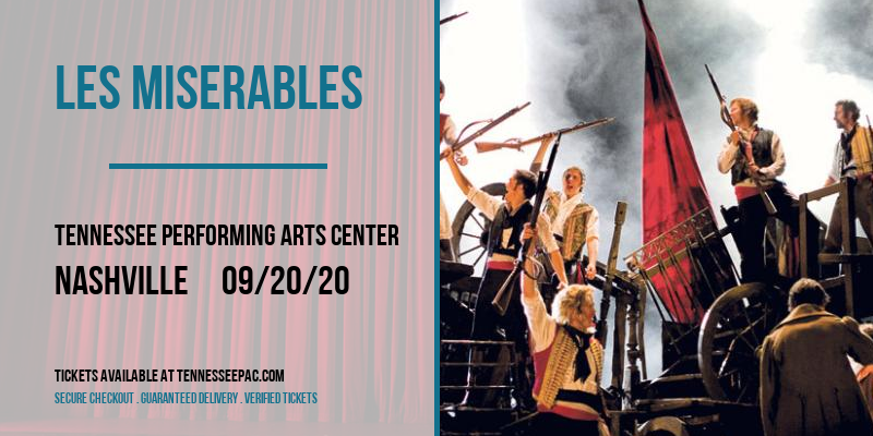 Les Miserables [CANCELLED] at Tennessee Performing Arts Center