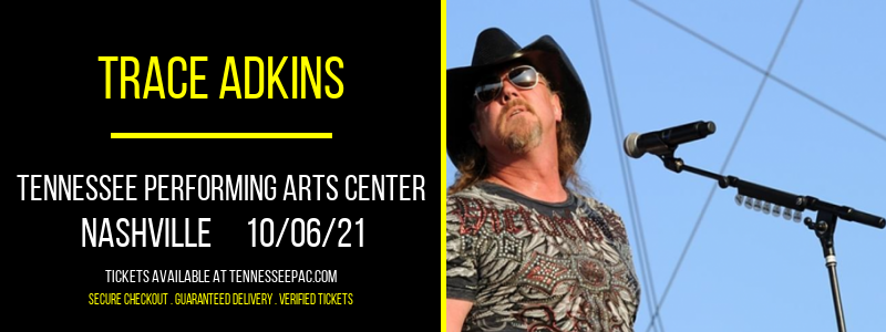 Trace Adkins at Tennessee Performing Arts Center