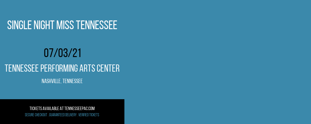 Single Night Miss Tennessee at Tennessee Performing Arts Center