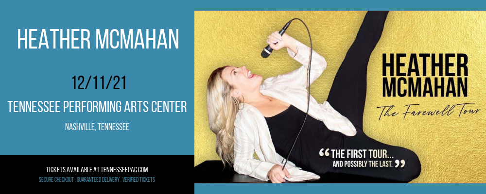 Heather McMahan at Tennessee Performing Arts Center