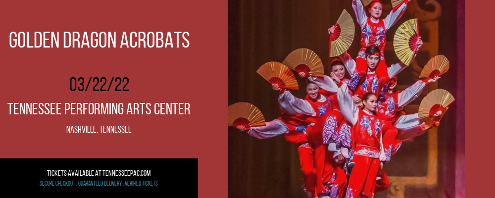 Golden Dragon Acrobats at Tennessee Performing Arts Center