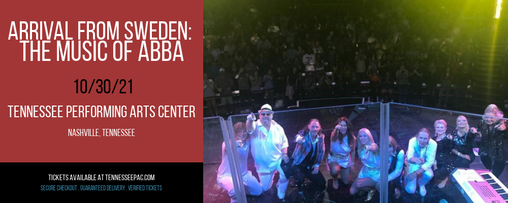 Arrival From Sweden: The Music of Abba at Tennessee Performing Arts Center