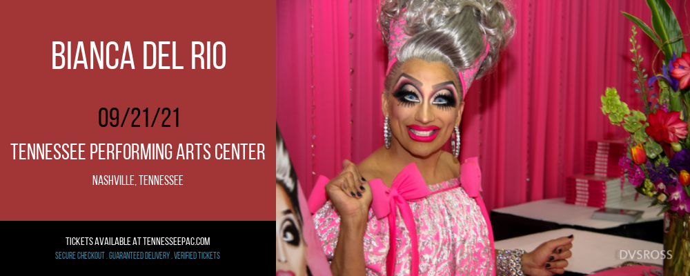 Bianca Del Rio at Tennessee Performing Arts Center