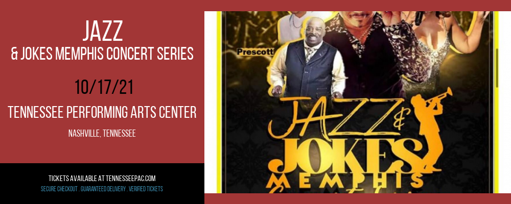 Jazz & Jokes Memphis Concert Series at Tennessee Performing Arts Center