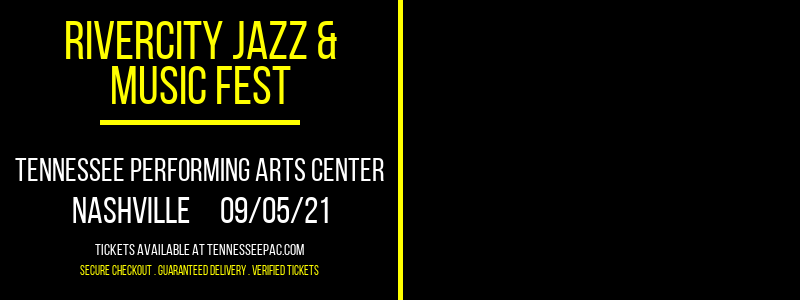 Rivercity Jazz & Music Fest at Tennessee Performing Arts Center