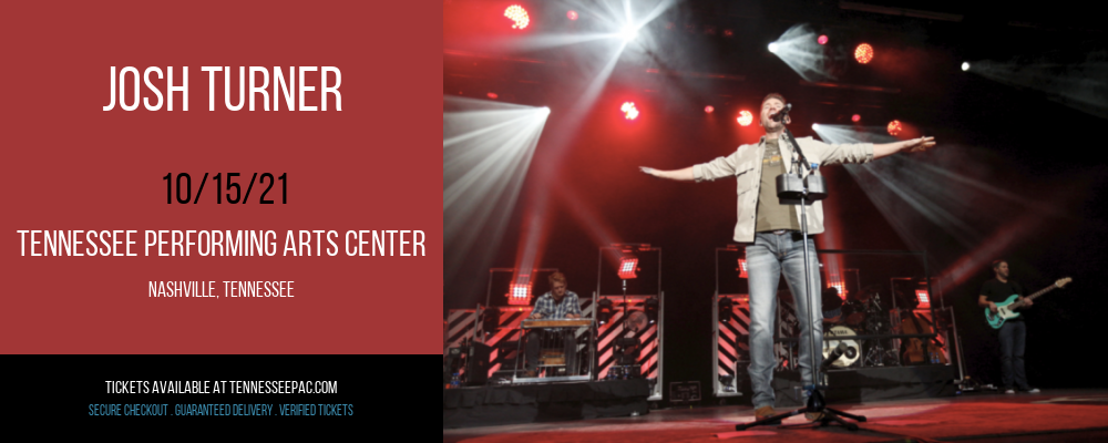 Josh Turner at Tennessee Performing Arts Center